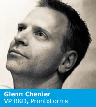 Glenn Chenier, VP of Research and Development at ProntoForms