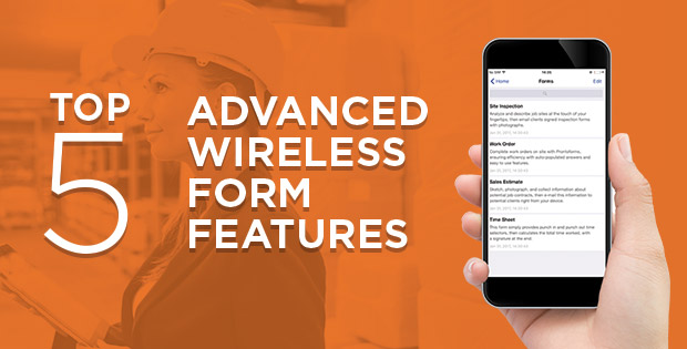 Top 5 Advanced Wireless Form Features