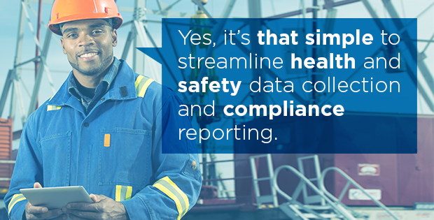 """Field worker holding a tablet saying, """"yes, it's that simple to streamline health and safety data collection and compliance reporting"""