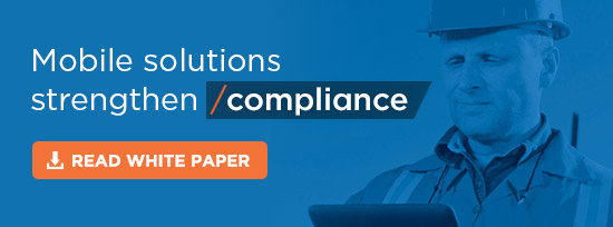 Mobile solutions strengthen compliance. Read the white paper.