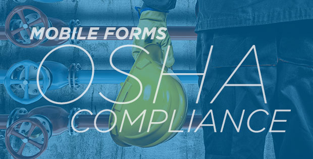 Mobile Forms OSHA Compliance