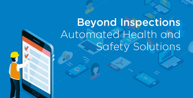 "Promo for ""Beyond Inspections: Automated Health and Safety Solutions"""