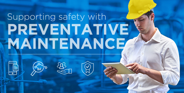 Supporting Safety with Preventative Maintenance