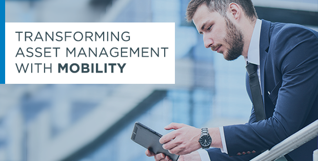 Transform Asset Management with Mobility