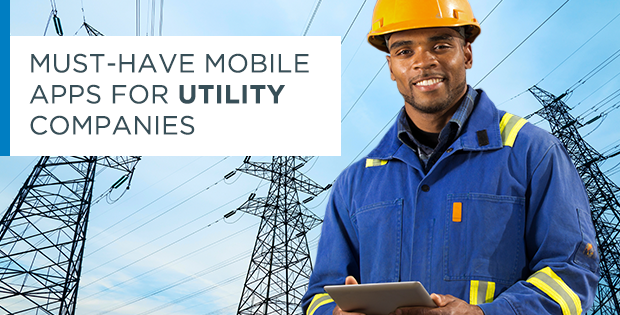Must have mobile apps for utility companies