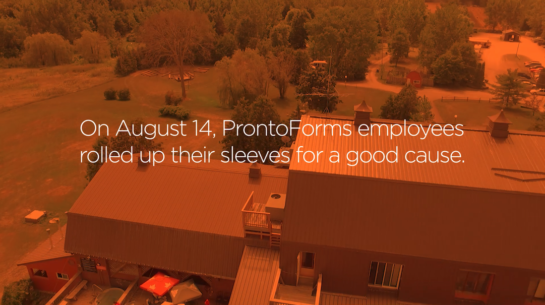 On August 14, ProntoForms employees rolled up their sleeves for a good cause