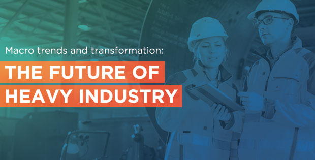 The future of heavy industry