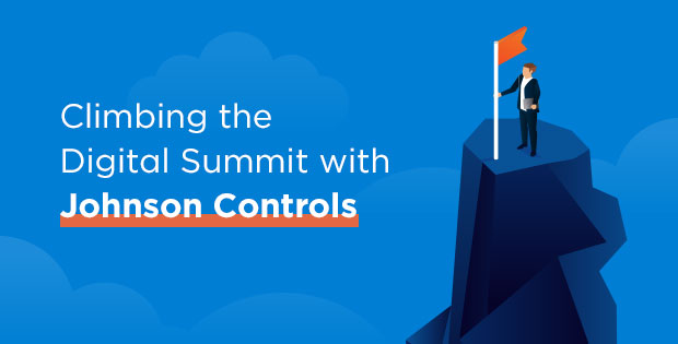 Climbing the Digital Summit with Johnson Controls