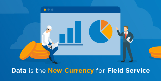 Data currency in field service is starting to generate big dividends for companies that can take advantage of its benefits.