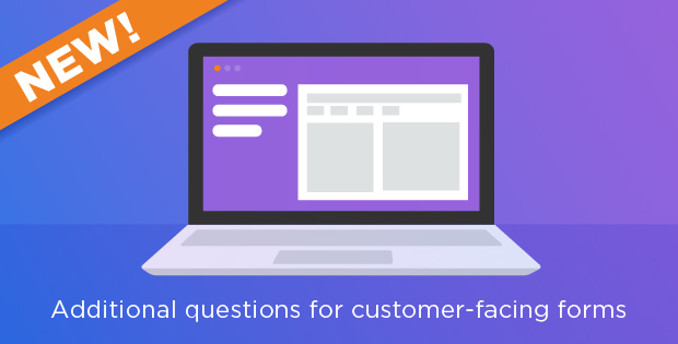 New functionality has been added to our customer feedback and site readiness forms. These web-based customer-facing forms now offer calculations and string concatenation questions.