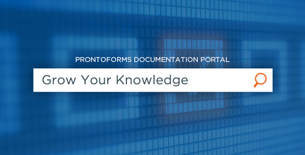 ProntoForms Product Documentation Portal enhances your experience so you can take a deeper dive into our product.