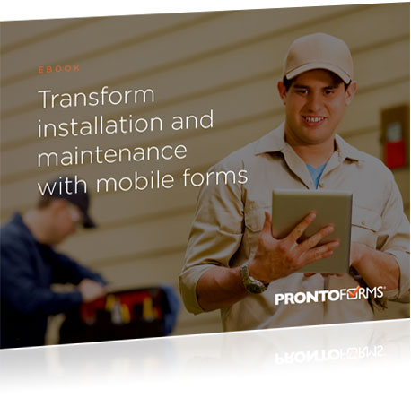 Transform Installation & Maintenance with Mobile Forms packshot