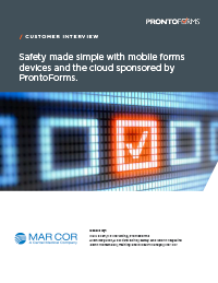 Get Mar Cor Simplifies Safety with Mobile Forms, Devices & the Cloud transcript